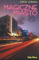 Okładka książki - Magiczne Miasto