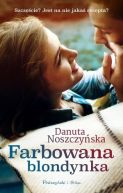 Okładka ksiązki - Farbowana blondynka
