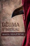 Okładka ksiązki - Dżuma w Breslau