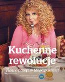 Okładka książki - Kuchenne rewolucje. Nowe przepisy Magdy Gessler