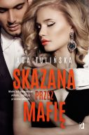 Okładka książki -  Skazana przez mafię