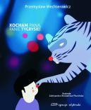 Okładka ksiązki - Kocham Pana, Panie Tygrysie