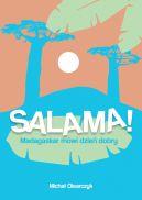 Okładka - Salama! Madagaskar mówi dzień dobry