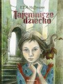 Okładka ksiązki - Tajemnicze dziecko