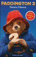 Okładka ksiązki -  Paddington 2. Nowela filmowa