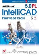 Okładka książki - INTERsoft IntelliCAD 5.0 PL. Pierwsze kroki