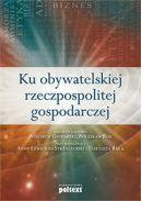 Okładka ksiązki - Ku obywatelskiej rzeczpospolitej gospodarczej