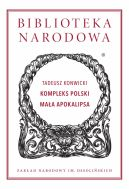 Okładka - Biblioteka Narodowa (I, 337). Kompleks Polski, Mała Apokalipsa
