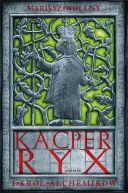 Okładka książki - Kacper Ryx i król alchemików