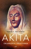 Okładka książki - Akita. Objawienia i przesłania