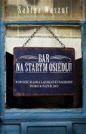 Okładka ksiązki - Bar na starym osiedlu