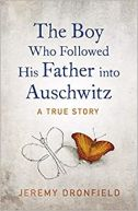 Okładka książki - The Boy Who Followed His Father into Auschwitz. A True Story of Family and Survival