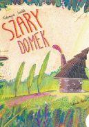 Okładka książki - Szary Domek