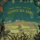 Okładka ksiązki - Uśmiech dla żabki