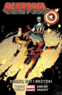 Okładka ksiązki - Deadpool: Dobry, zły i brzydki, tom 3