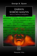 Okładka książki - Darwin wśród maszyn. Rzecz o ewolucji inteligencji