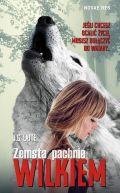 Okładka książki - Zemsta pachnie wilkiem