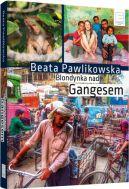 Okładka ksiązki - Blondynka nad Gangesem