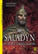 Okładka - Saladyn. Pogromca Chrześcijaństwa