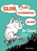 Okładka ksiązki - Słoń, który wysiedział jajko