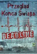 Okładka książki - Przegląd Końca Świata. (#2). Deadline