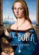 Okładka książki - Ja, Bona