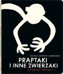 Okładka książki - Praptaki i inne zwierzaki