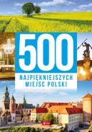 Okładka - 500 najpiękniejszych miejsc Polski