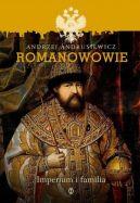 Okładka książki - Romanowowie. Imperium i familia