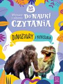Okładka - Wyrazy i zdania do nauki czytania. Tajemnice przyrody. Dinozaury i prehistoria