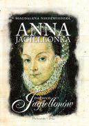 Okładka książki - Anna Jagiellonka. Zmierzch Jagiellonów