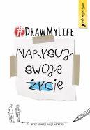 Okładka ksiązki - DRAW MY LIFE. Narysuj swoje życie