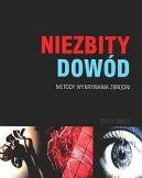 Okładka książki - Niezbity dowód: Metody wykrywania zbrodni