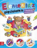 Okładka książki - Elementarz 5 latka. Akademia przedszkolaka