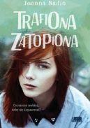 Okładka ksiązki - Trafiona, zatopiona