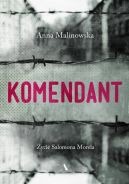 Okładka ksiązki - Komendant. Życie Salomona Morela