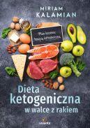 Okładka - Dieta ketogeniczna w walce z rakiem. Plan leczenia terapią ketogeniczną
