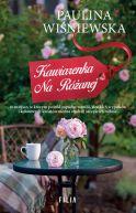 Okładka książki - Kawiarenka na Różanej