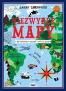 Okładka - Niezwykłe mapy. Dla miłośników przygód i snów na jawie
