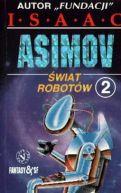 Okładka książki - Świat robotów. Tom 1