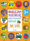 Okładka książki - Naklejam i koloruję. Moje pierwsze słowa - na wsi