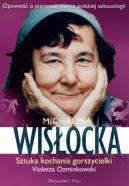 Okładka książki - Michalina Wisłocka. Sztuka kochania gorszycielki