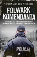 Okładka książki - Folwark komendanta