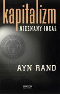 Okładka ksiązki - Kapitalizm. Nieznany ideał