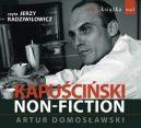 Okładka książki - Kapuściński non-fiction. Audiobook