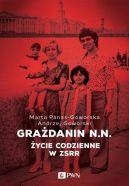 Okładka książki - Grażdanin N.N. Życie codzienne w ZSRR