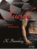 Okładka książki - Fueled. Napędzani pożądaniem