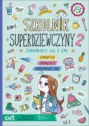 Okładka - Emi i Tajny Klub Superdziewczyn. Szkolnik 2019