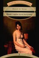 Okładka ksiązki - Blaski i nędze życia kurtyzany