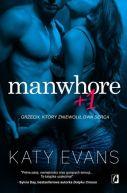 Okładka książki - Manwhore (tom 2). Manwhore + 1